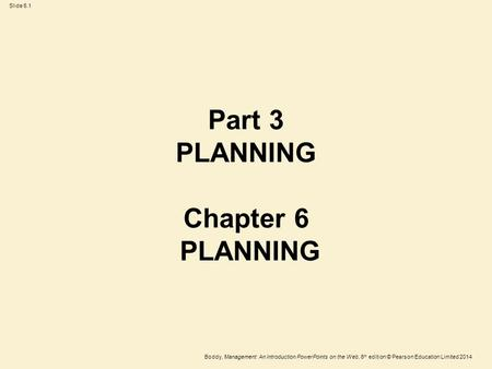 Part 3 PLANNING Chapter 6 PLANNING