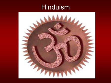 Hinduism. Hinduism is one of the oldest religions in the world, and today it is the third largest. It began with the religion of the Aryans, who believed.