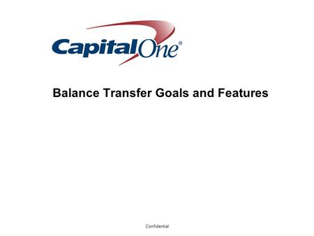 Confidential Balance Transfer Goals and Features.