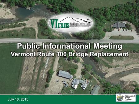 VT 100 over the Mad River Bridge Replacement July 13, 2015.