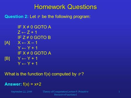 Theory of Computation Lecture 5: Primitive Recursive Functions I