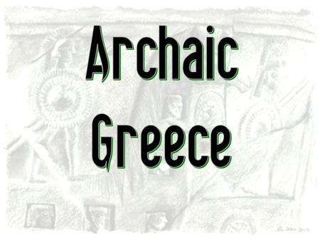 How Did Geography Influence the Development of Ancient Greece?