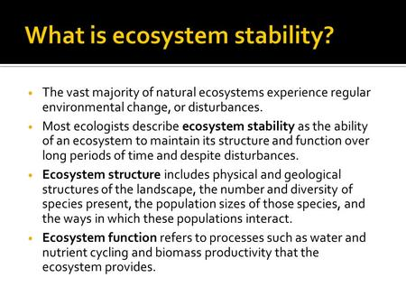 What is ecosystem stability?