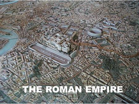THE ROMAN EMPIRE. Augustus - (27 B.C. - 14 A.D.) ended the Republic and Rome is now an empire established the Pax Romana (Roman Peace) 27 B.C. - 180 A.D.