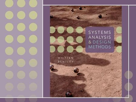 1 Chapter 1 The Context of Systems Analysis and Design Methods.