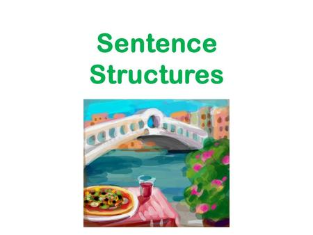 Sentence Structures.