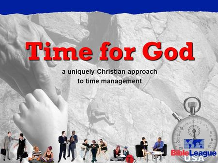 Time for God a uniquely Christian approach to time management.