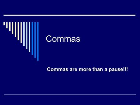 Commas Commas are more than a pause!!!. Use a comma before the conjunction that joins two main clauses.  I cooked dinner, and Linda set the table.