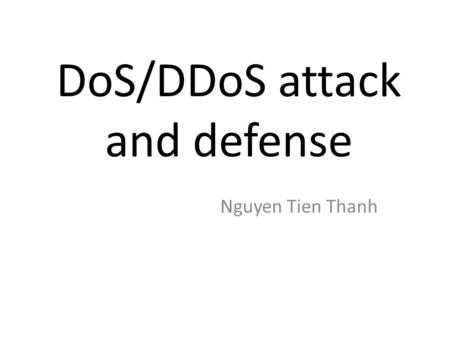 DoS/DDoS attack and defense