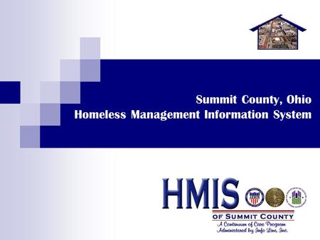 Summit County, Ohio Homeless Management Information System.