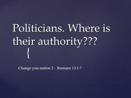 Politicians. Where is their authority???