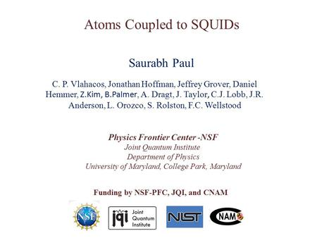 Atoms Coupled to SQUIDs