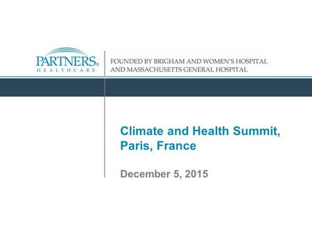 Climate and Health Summit, Paris, France December 5, 2015.