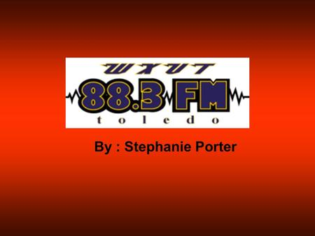 By : Stephanie Porter. Where is WXUT located?  It is located in the Student Union in room 2515. Why do I only hear jazz when I tune in?  WXUT 88.3 has.
