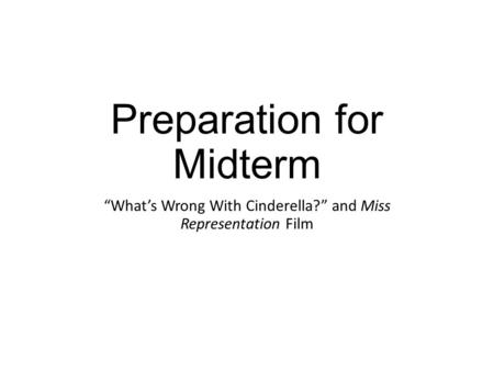 Preparation for Midterm