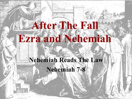 After The Fall Ezra and Nehemiah