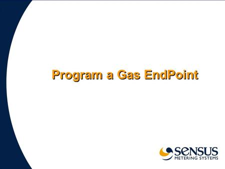 Program a Gas EndPoint. 2 SENSUSAR5001 You will need a AR5001 or AR5002 Handheld unit connected by a serial cable to a 900 Unit Field Tool. Connected.