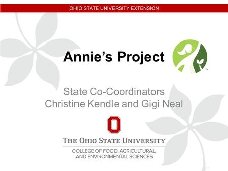 Annie's Project State Co-Coordinators Christine Kendle and Gigi Neal.