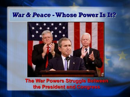 War & Peace - Whose Power Is It?