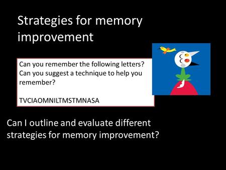 Strategies for memory improvement