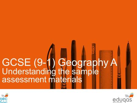 GCSE (9-1) Geography A Understanding the sample assessment materials Ass.