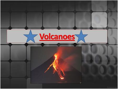 VolcanoesVolcanoes. Volcano Eruption Videos  guidAssetId=3C184A91-EB7E-420F-8269- A5EEAD98007C&blnFromSearch=1&productco.