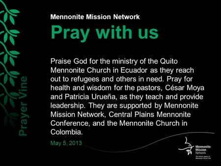 Mennonite Mission Network Pray with us Praise God for the ministry of the Quito Mennonite Church in Ecuador as they reach out to refugees and others in.