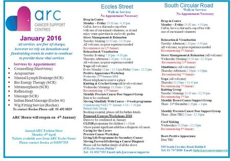 January 2016 All services are free of charge, however we rely on donations and fundraising events in order to continue to provide these vital services.