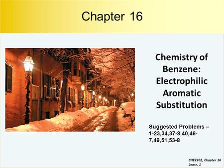 Chemistry of Benzene: Electrophilic Aromatic Substitution