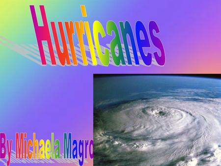 A hurricane is a huge storm! It can be up to 600 miles across and have strong winds spiralling inward and upward at speeds of 75 to 200 mph. Each hurricane.
