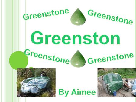 Greenstone is a treasured and high valued jade that comes from the South Island of New Zealand. It is known as Pounamu, New Zealand jade or Neprite. Did.