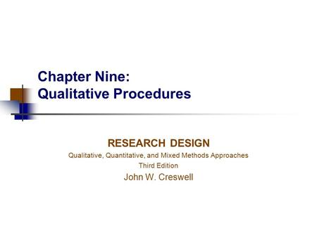 Chapter Nine: Qualitative Procedures