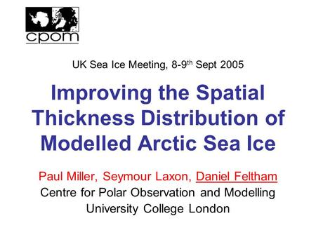 UK Sea Ice Meeting, 8-9th Sept 2005