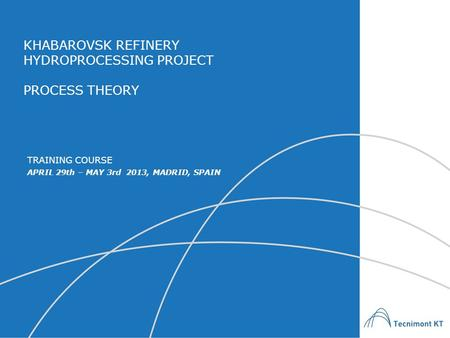 HYDROPROCESSING PROJECT PROCESS THEORY