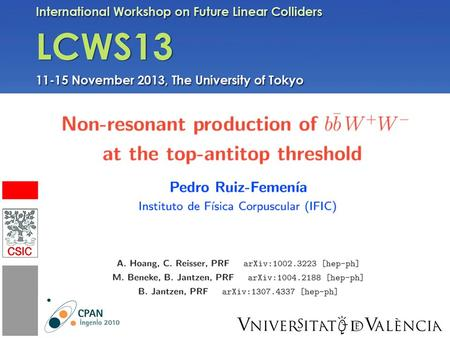 IFIC. 1/23 Outline 2/23 I. Top-pair production near threshold Precise determination of the top mass, the width and the Yukawa coupling Seidel, Simon,