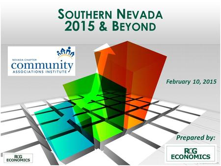 S OUTHERN N EVADA 2015 & B EYOND February 10, 2015 Prepared by:
