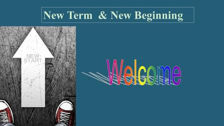 New Term & New Beginning. Phobia ( 恐惧症) Anxiety disorder No pain, no gain ! Don't step away from challenges, but go for it!