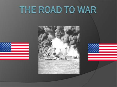 QUICK REVIEW!!! The U.S. aids Allies  Congress will pass Neutrality Acts Illegal to sell arms or lend $ to nations at war  Roosevelt creates Lend-Lease.
