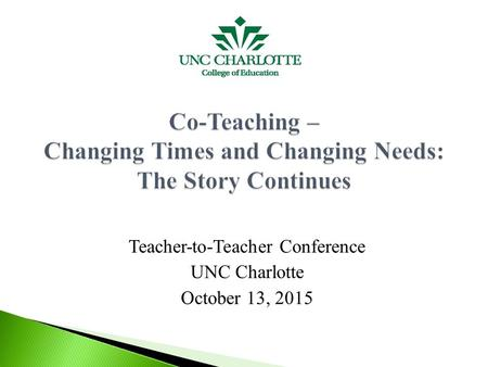 Teacher-to-Teacher Conference UNC Charlotte October 13, 2015.