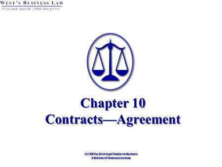 Chapter 10 Contracts—Agreement. 2 Introduction Agreement = offer and acceptance. Once an agreement is reached, if the other elements of a contract are.