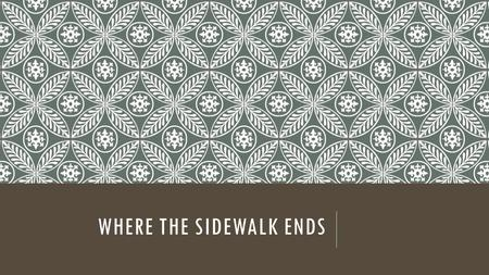WHERE THE SIDEWALK ENDS. SUMMERY This is an excellent book filled with thoughtful and humorous poems. Who knew poetry could be so much fun? The author,