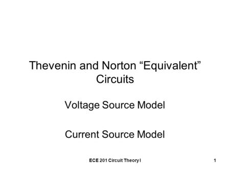 "Thevenin and Norton ""Equivalent"" Circuits"