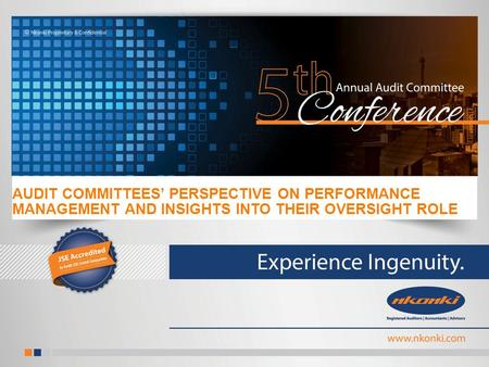 AUDIT COMMITTEES' PERSPECTIVE ON PERFORMANCE MANAGEMENT AND INSIGHTS INTO THEIR OVERSIGHT ROLE.
