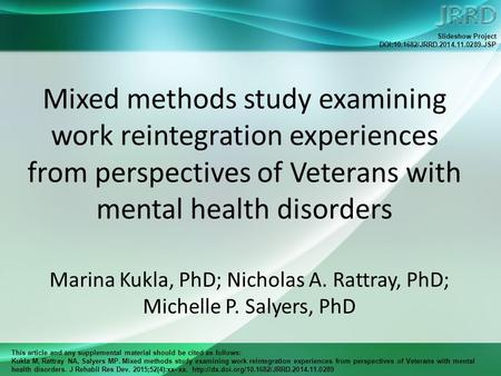 This article and any supplemental material should be cited as follows: Kukla M, Rattray NA, Salyers MP. Mixed methods study examining work reintegration.