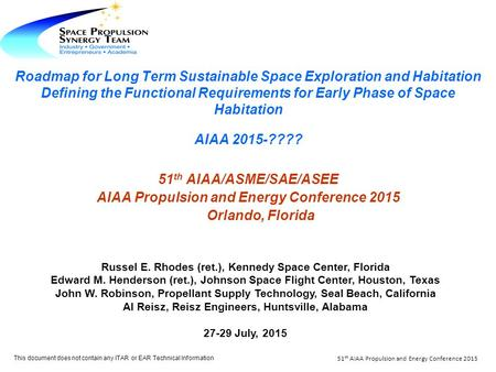 Roadmap for Long Term Sustainable Space Exploration and Habitation Defining the Functional Requirements for Early Phase of Space Habitation AIAA 2015-????