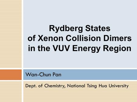 of Xenon Collision Dimers in the VUV Energy Region
