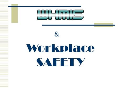 & Workplace SAFETY Title Slide.