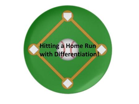 Hitting a Home Run with Differentiation!. Say the direction each arrow is pointing.