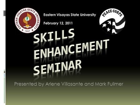 GETTING TO KNOW EACH OTHER ARLENE G. VILLASANTE Leyte Normal University Eastern Visayas State University.