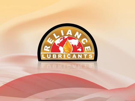 About us Reliance Lubricant and oils are formulated to perform under strenuous heat and any operating conditions. Our offerings include a broad spectrum.